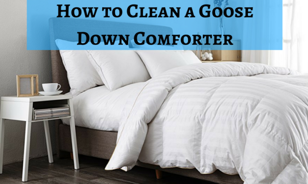 How to Clean a Goose Down Comforter